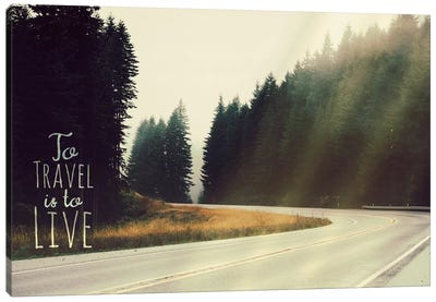 To Travel is to Live Canvas Art Print