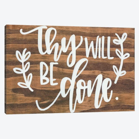 Thy Will Be Done. Canvas Print #IMD103} by Imperfect Dust Canvas Art