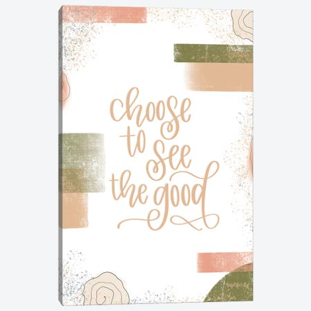 Choose to See the Good Canvas Print #IMD112} by Imperfect Dust Canvas Art Print