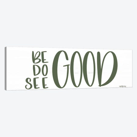 Good Canvas Print #IMD115} by Imperfect Dust Canvas Art