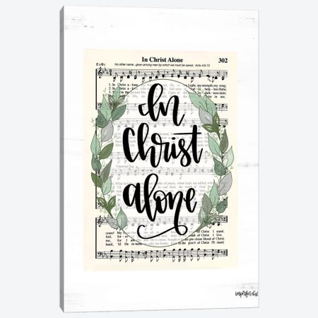 In Christ Alone Canvas Print #IMD118} by Imperfect Dust Canvas Print
