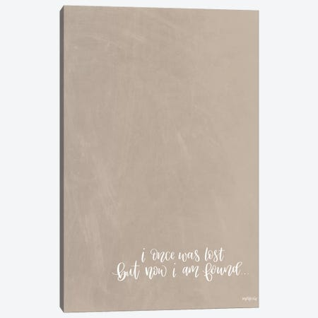 Now I'm Found Canvas Print #IMD138} by Imperfect Dust Canvas Art Print