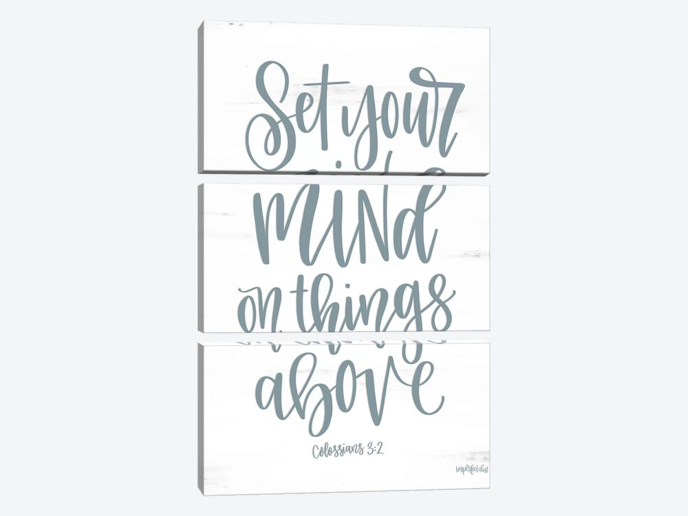 Set Your Mind On Things Above II by Imperfect Dust 3-piece Canvas Art Print