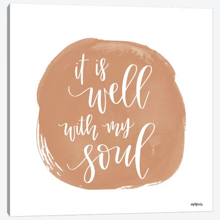 It is Well With My Soul    Canvas Print #IMD156} by Imperfect Dust Canvas Wall Art