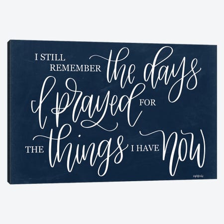 The Days I Prayed      Canvas Print #IMD160} by Imperfect Dust Canvas Art