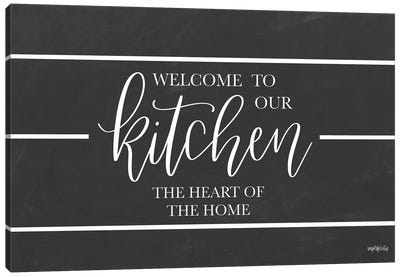 Welcome to Our Kitchen    Canvas Art Print