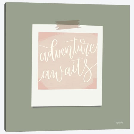 Adventure Awaits Canvas Print #IMD173} by Imperfect Dust Canvas Print