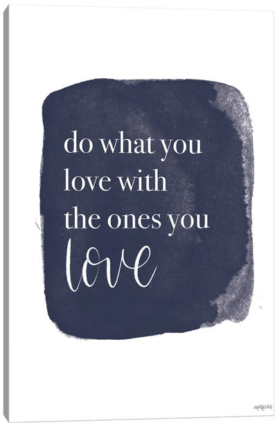 Do What You Love Canvas Art Print