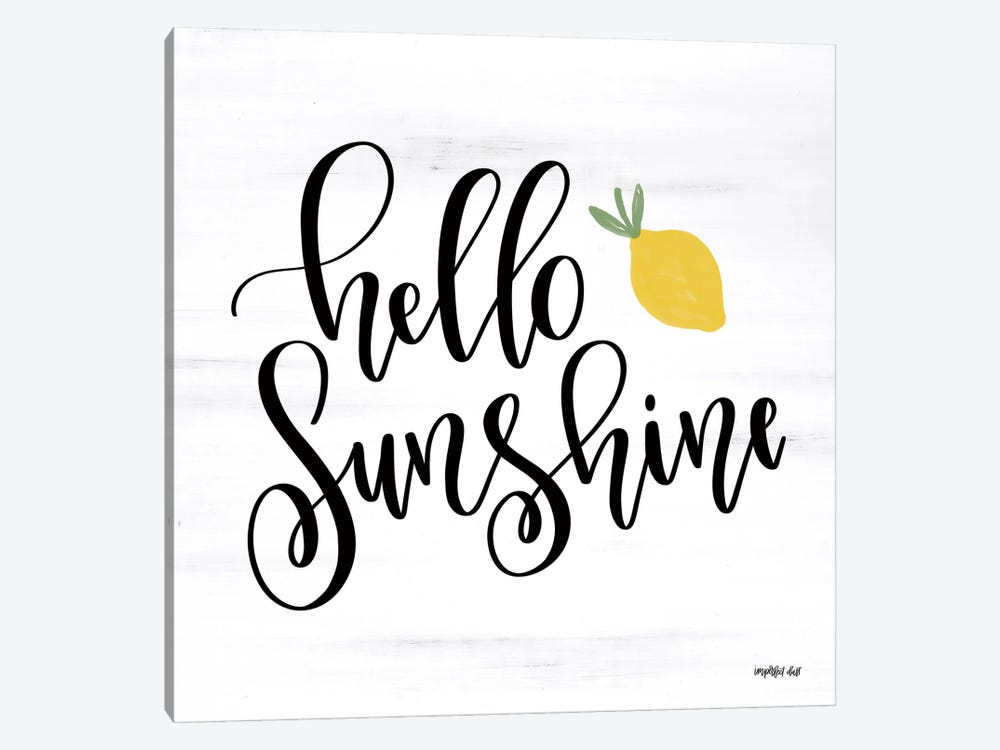 Hello Sunshine by Imperfect Dust 1-piece Canvas Wall Art