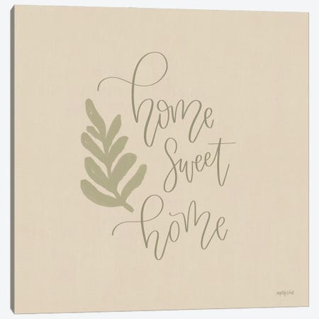 Home Sweet Home Canvas Print #IMD179} by Imperfect Dust Canvas Print