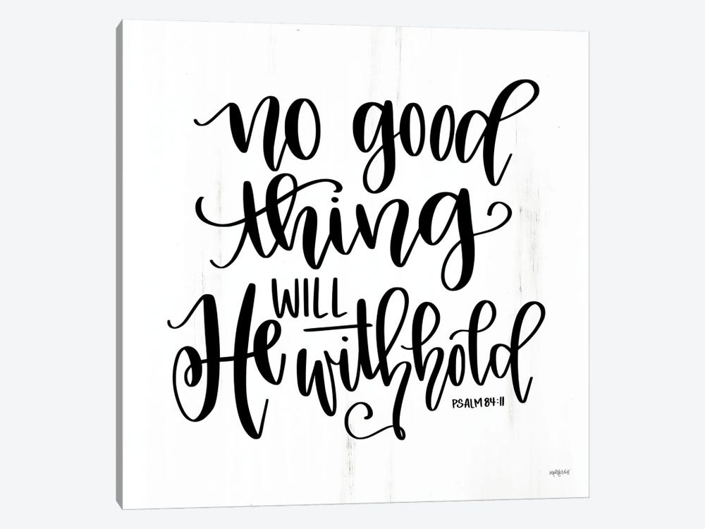 No Good Thing Will He Withhold by Imperfect Dust 1-piece Canvas Artwork