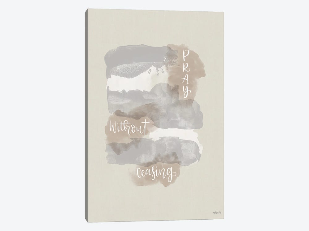 Pray Without Ceasing by Imperfect Dust 1-piece Canvas Art