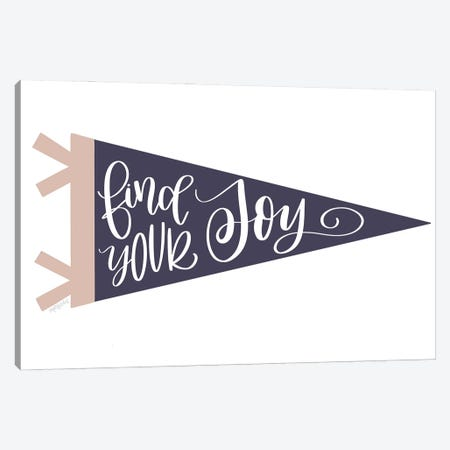 Find Your Joy Pennant Canvas Print #IMD197} by Imperfect Dust Canvas Artwork