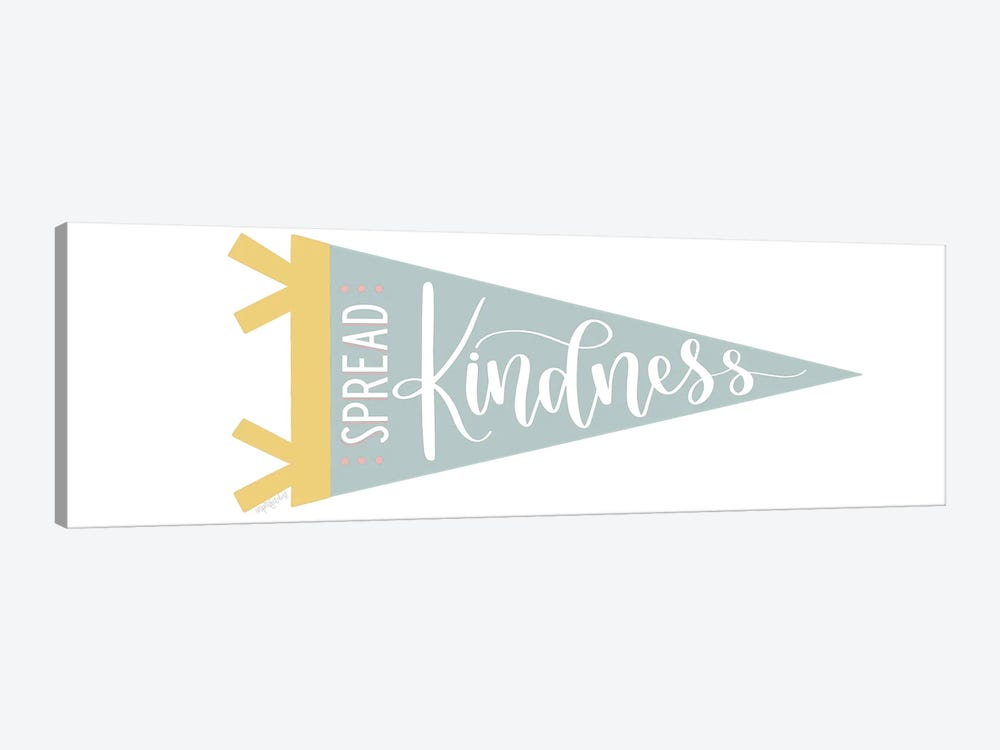 Spread Kindness Pennant by Imperfect Dust 1-piece Canvas Artwork