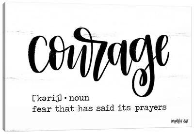 Courage Canvas Art Print