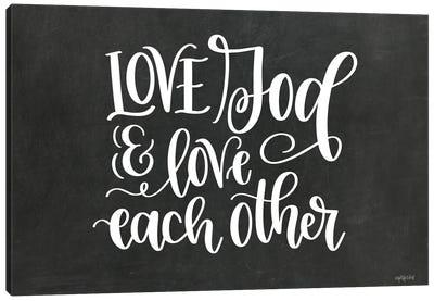 Love God & Each Other Canvas Art Print