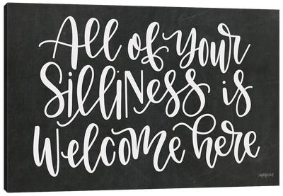 Silliness Welcome Here Canvas Art Print