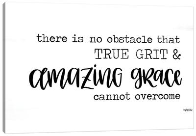 True Grit & Amazing Grace Canvas Art Print