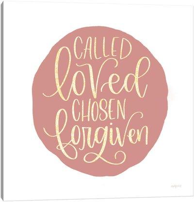 Called, Loved, Chosen, Forgiven Canvas Art Print