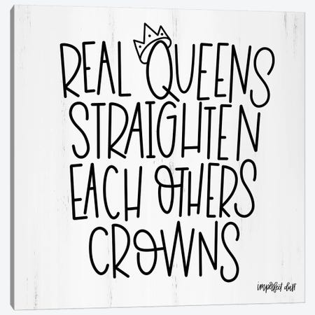 Real Queens  Canvas Print #IMD42} by Imperfect Dust Canvas Art Print