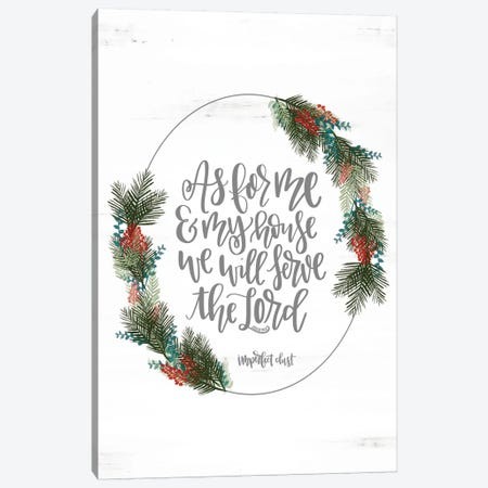 Joshua 24:15 Canvas Print #IMD60} by Imperfect Dust Canvas Print