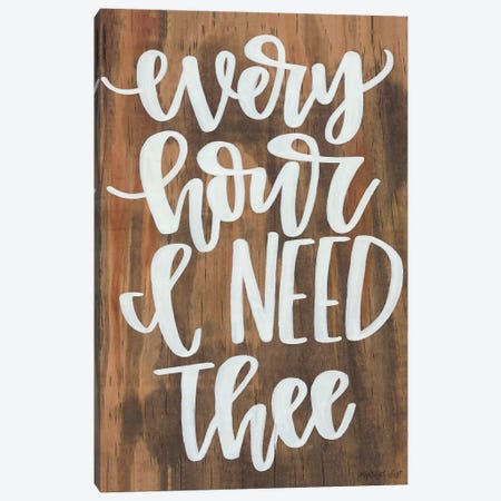 Every Hour I Need Thee Canvas Print #IMD88} by Imperfect Dust Canvas Print