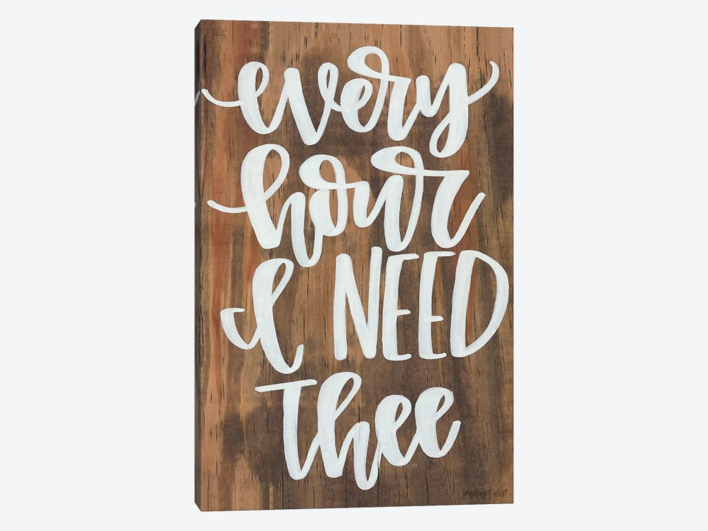 Every Hour I Need Thee by Imperfect Dust 1-piece Art Print