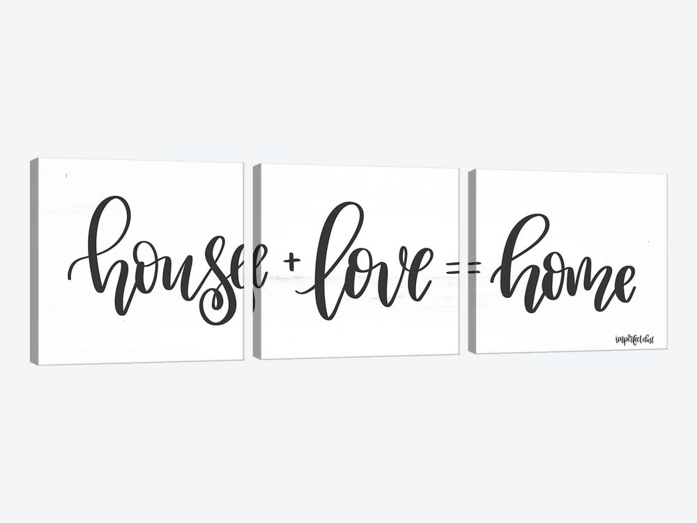 House + Love = Home by Imperfect Dust 3-piece Canvas Art Print