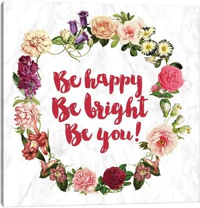 Be Happy… Canvas Art Print