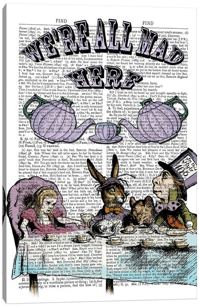 Alice In Wonderland ''We'Re All Mad Here'' Canvas Art Print