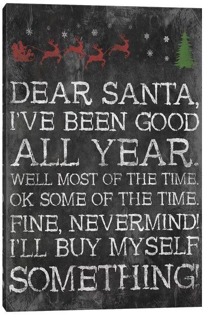 Dear Santa Nevermind Canvas Art Print