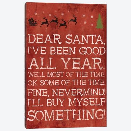 Dear Santa Nevermind Red Canvas Print #JAG13} by Jace Grey Art Print