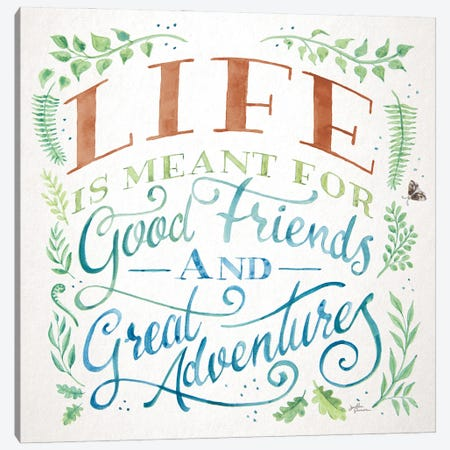 Good Friends and Great Adventures I Life Canvas Print #JAP203} by Janelle Penner Canvas Artwork