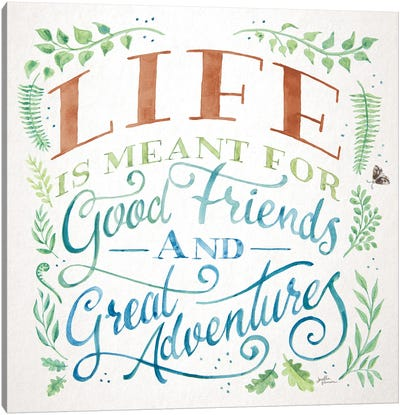 Good Friends and Great Adventures I Life Canvas Art Print