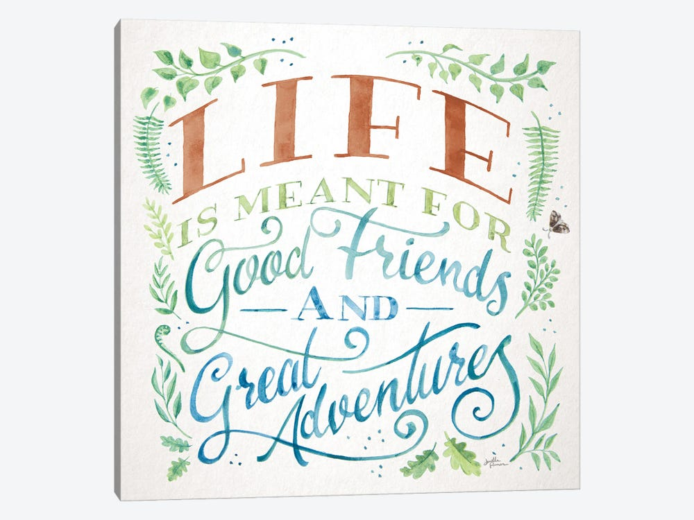 Good Friends and Great Adventures I Life by Janelle Penner 1-piece Canvas Artwork