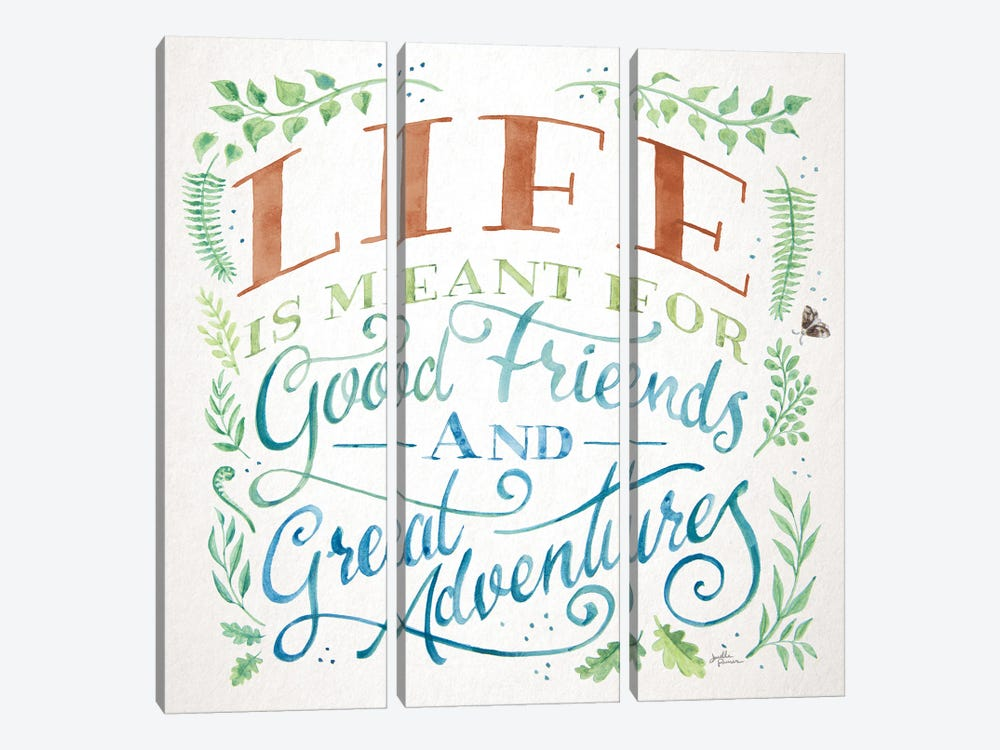 Good Friends and Great Adventures I Life by Janelle Penner 3-piece Canvas Wall Art
