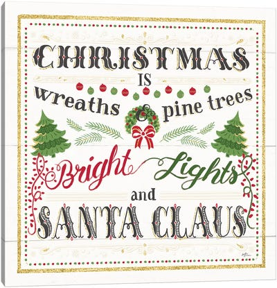 Christmas Is Canvas Art Print