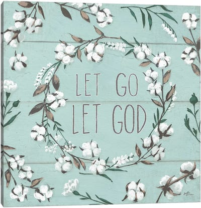 Blessed VII - Let Go, Let God Canvas Art Print