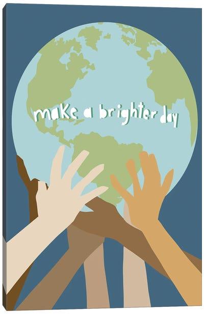 Make a Brighter Day Canvas Art Print