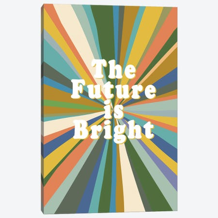 The Future Is Bright Canvas Print #JBC36} by Jen Bucheli Canvas Artwork
