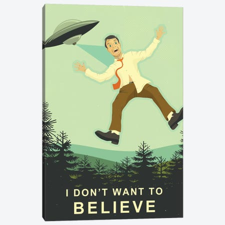 I Don't Want To Believe Canvas Print #JBL262} by Jazzberry Blue Canvas Print