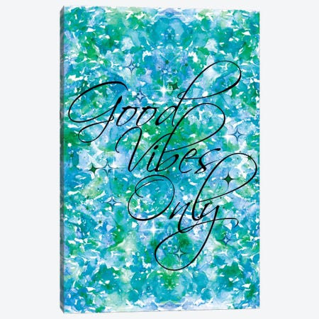 Good Vibes Only - Blue & Green Canvas Print #JDS45} by Julia Di Sano Art Print