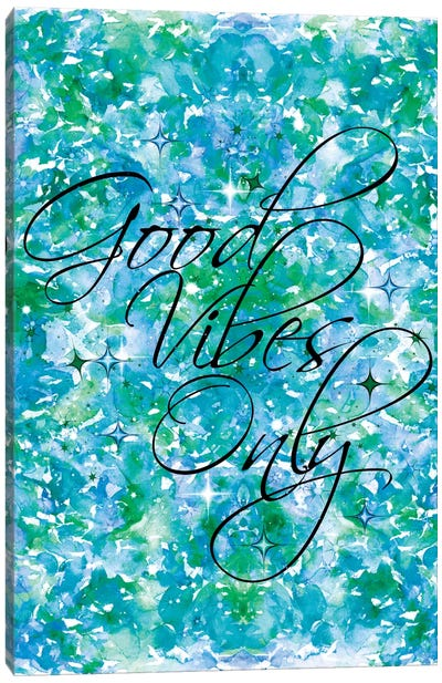 Good Vibes Only - Blue & Green Canvas Print #JDS45