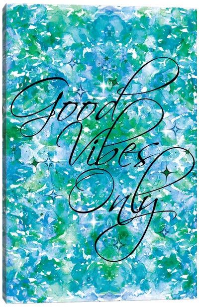 Good Vibes Only - Blue & Green Canvas Art Print