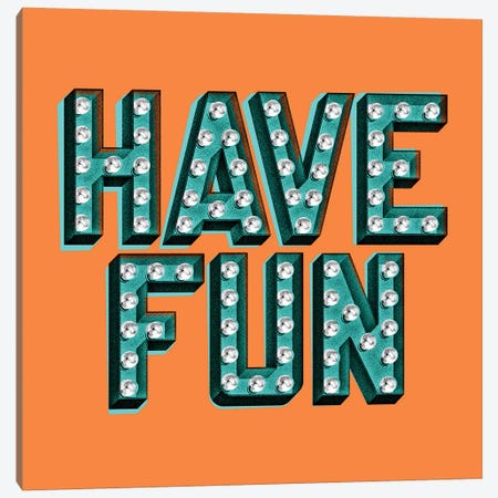 Have Fun Canvas Print #JEF19} by Jeff Rogers Canvas Art Print