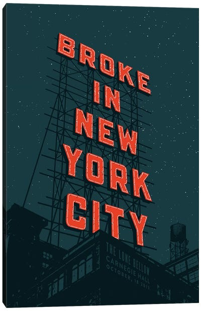 Broke In NYC Canvas Art Print