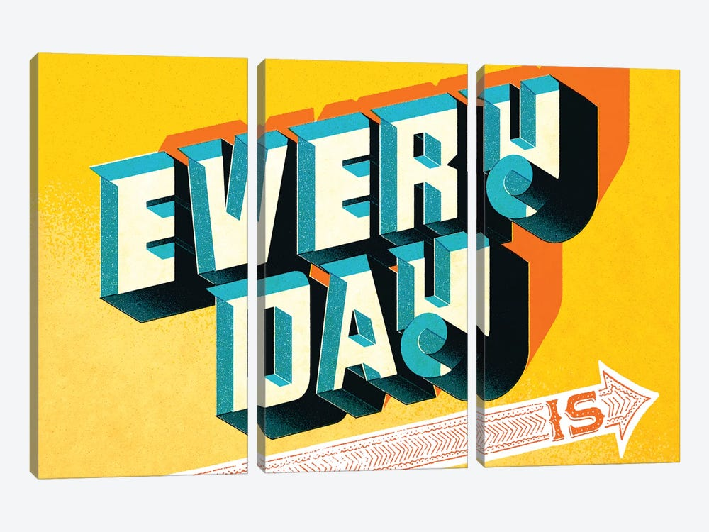 Every Day Is by Jeff Rogers 3-piece Canvas Wall Art