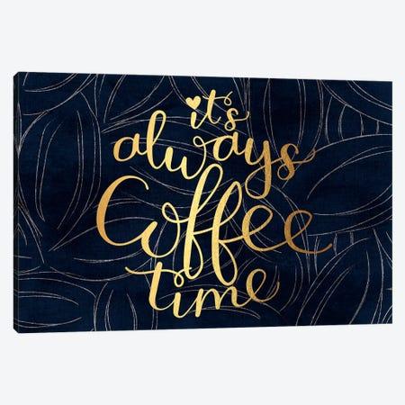 Always Coffee Time Canvas Print #JEK5} by Jean Kelly Canvas Artwork