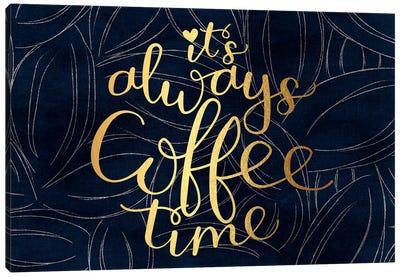 Always Coffee Time Canvas Art Print