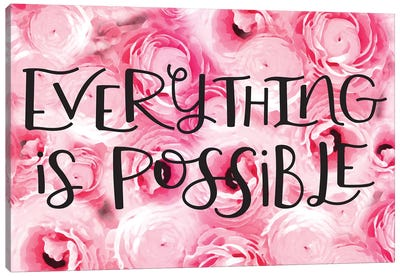 Everything Is Possible Canvas Art Print